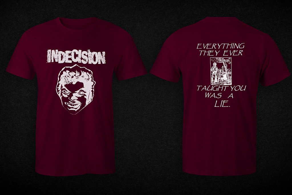 Indecision shirt
